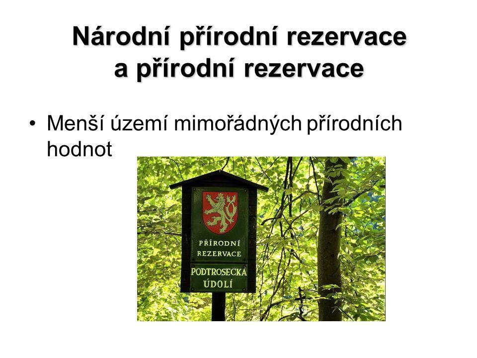 Národní přírodní rezervace a přírodní rezervace Menší území mimořádných přírodních hodnot