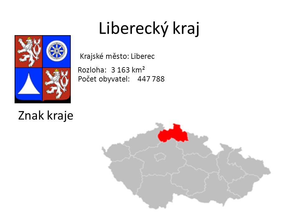 Liberecký kraj Znak kraje Krajské město: Liberec Rozloha: 3 163 km² Počet obyvatel:447 788