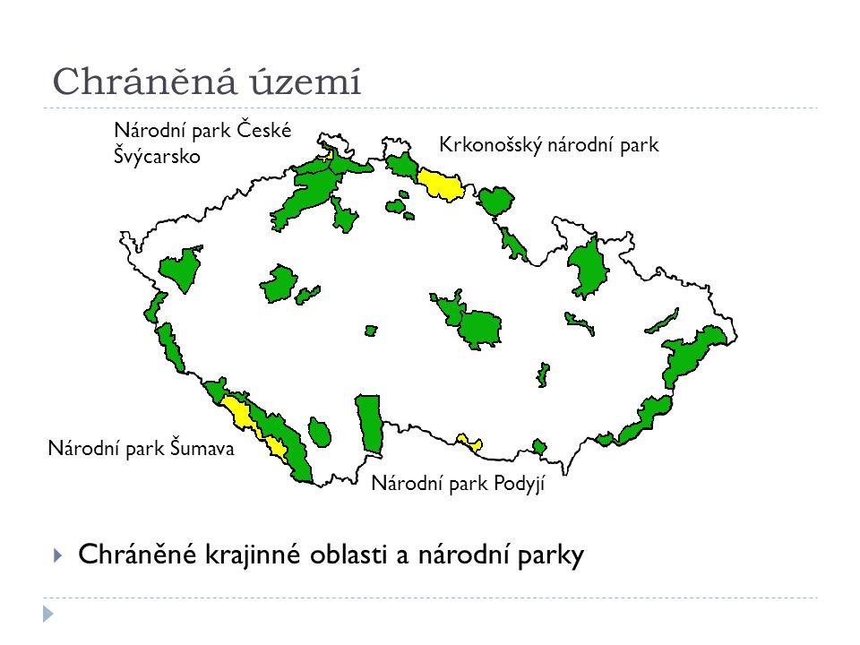 Chráněná území  Chráněné krajinné oblasti a národní parky Národní park České Švýcarsko Krkonošský národní park Národní park Šumava Národní park Podyjí