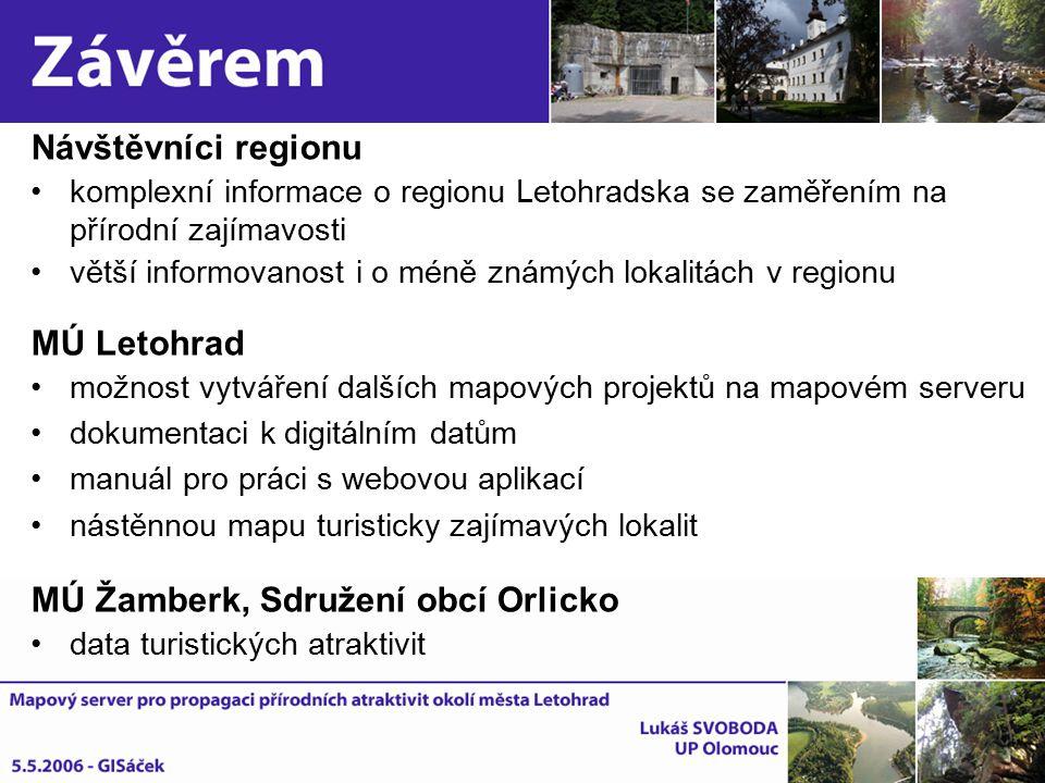 Návštěvníci regionu komplexní informace o regionu Letohradska se zaměřením na přírodní zajímavosti větší informovanost i o méně známých lokalitách v r