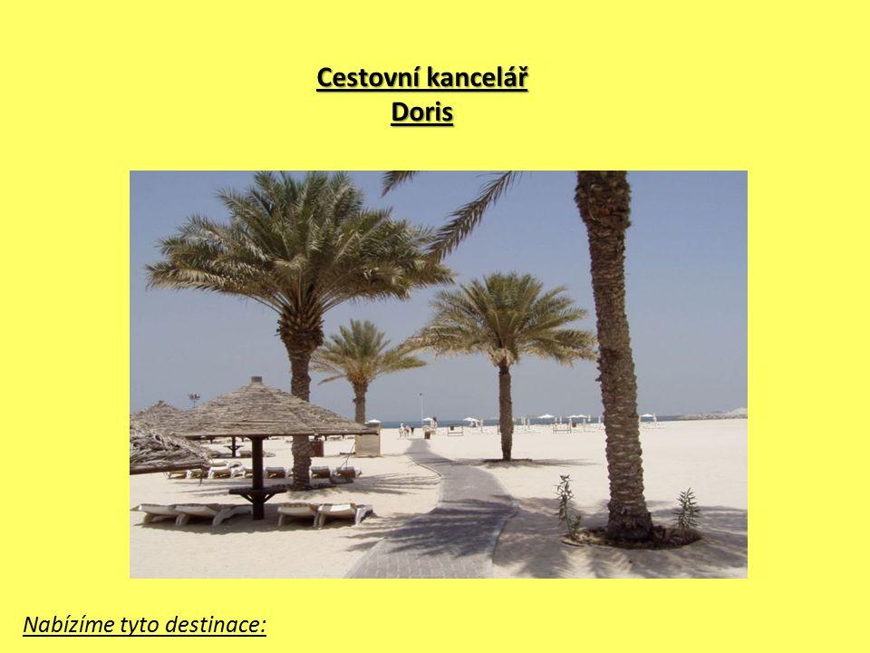 Cestovní kancelář Doris Nabízíme tyto destinace: