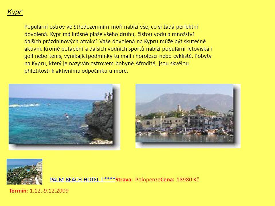 Kypr: Populární ostrov ve Středozemním moři nabízí vše, co si žádá perfektní dovolená.