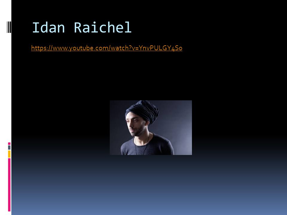 Idan Raichel https://www.youtube.com/watch?v=YnvPULGY4S0