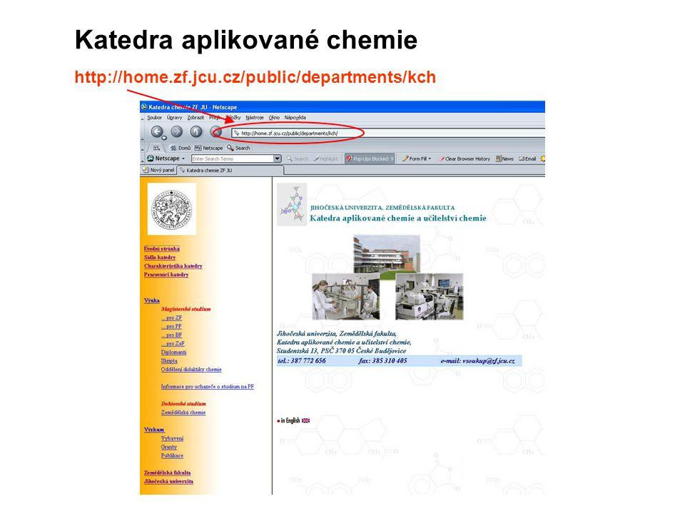 http://home.zf.jcu.cz/public/departments/kch Katedra aplikované chemie