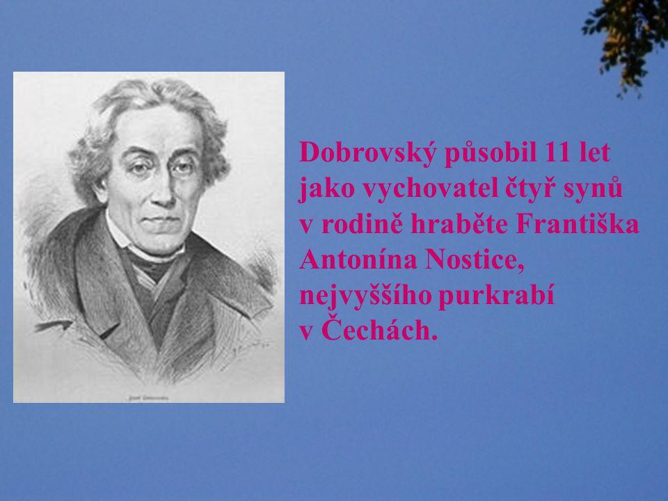 kix.fsv.cvut.cz/.../kdojekdo/foto/dobrov.jpg Dobrovský byl geniální na jazyky.