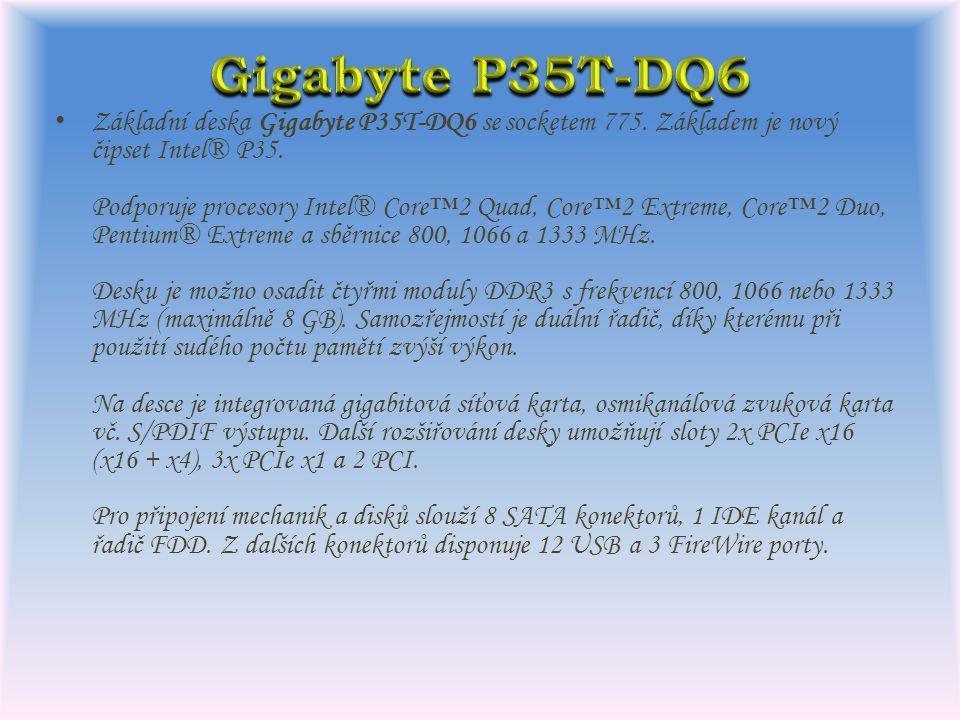 Základní deska Gigabyte P35T-DQ6 se socketem 775.Základem je nový čipset Intel® P35.