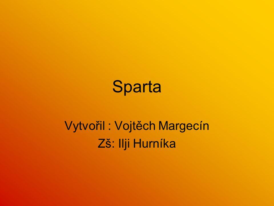 Sparta Vytvořil : Vojtěch Margecín Zš: Ilji Hurníka