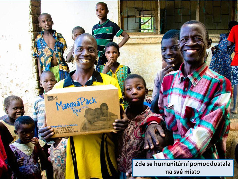 Zde se humanitární pomoc dostala na své místo