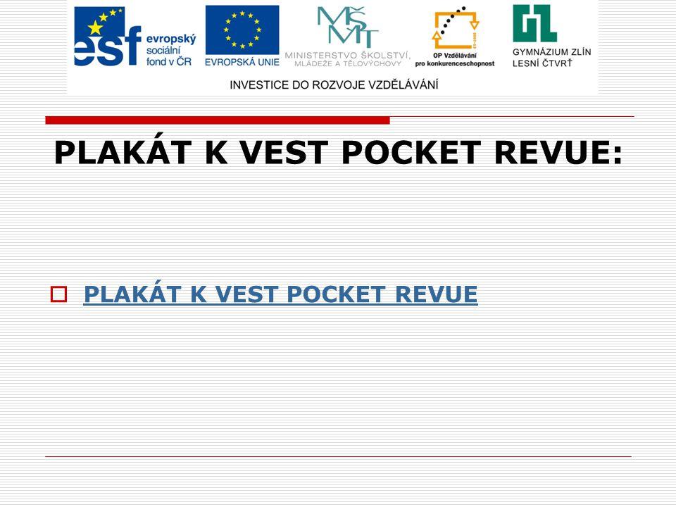 PLAKÁT K VEST POCKET REVUE:  PLAKÁT K VEST POCKET REVUE PLAKÁT K VEST POCKET REVUE