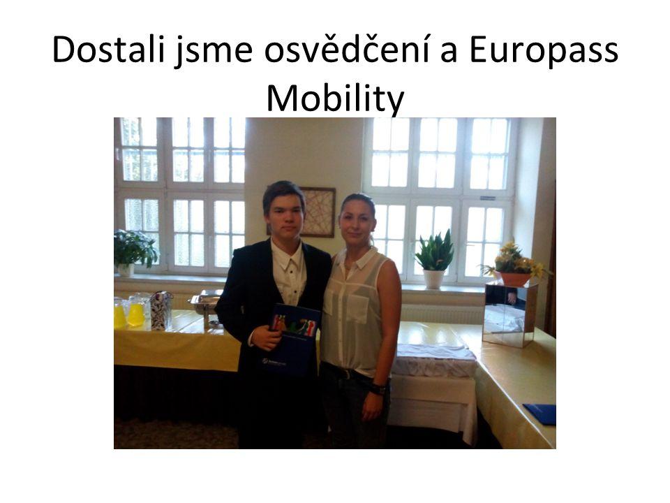 Dostali jsme osvědčení a Europass Mobility