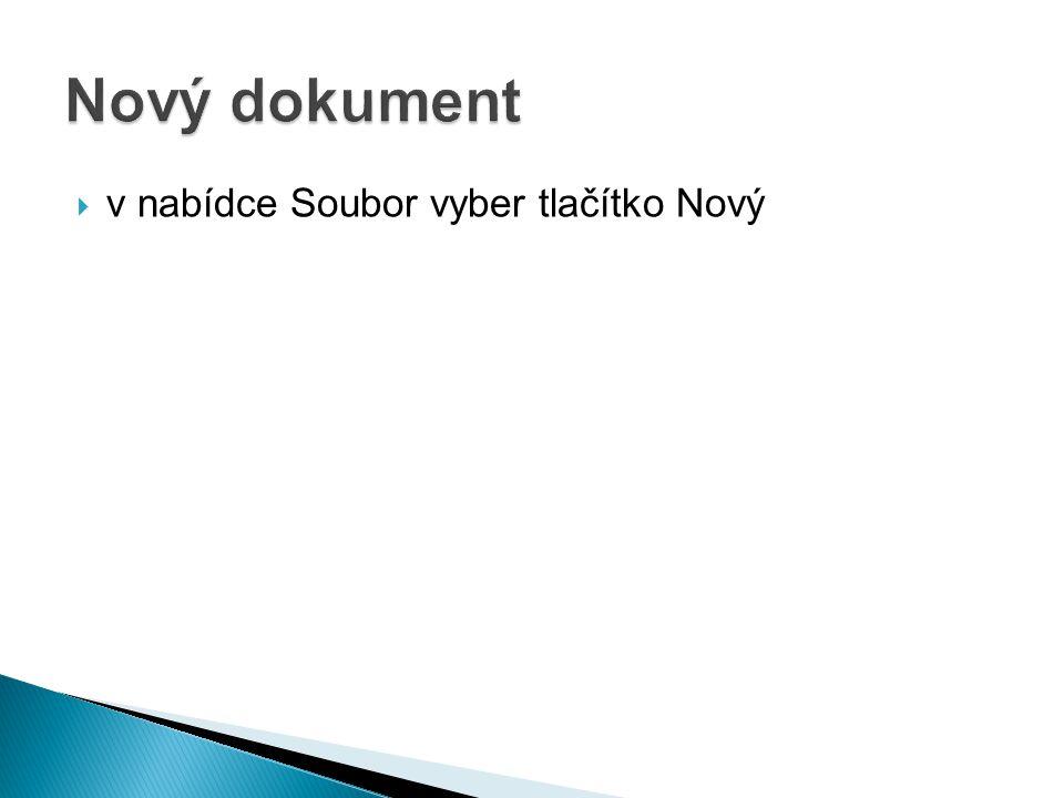  v nabídce Soubor vyber tlačítko Nový