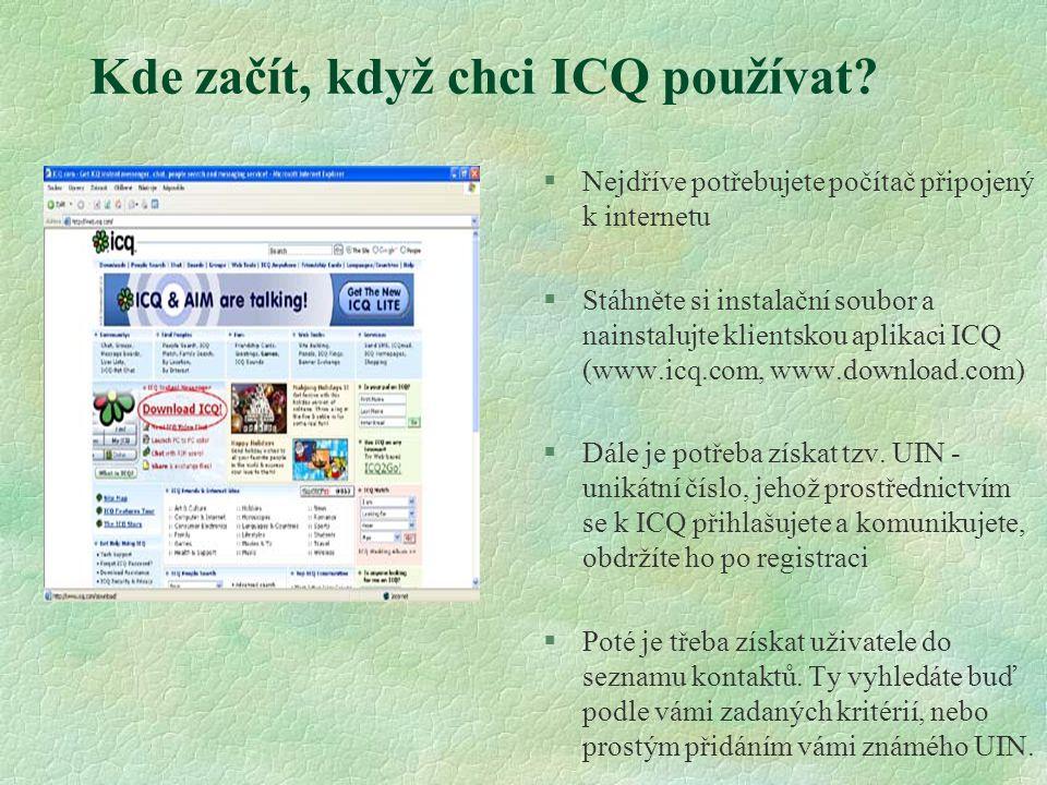 Kde začít, když chci ICQ používat.