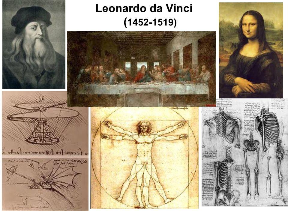 Leonardo da Vinci ( 1452-1519)