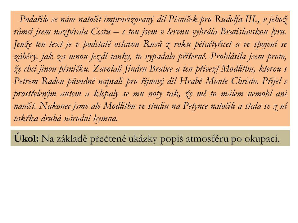 Úkol: Přečti text písně Modlitba pro Martu a vlastními slovy jej interpretuj.