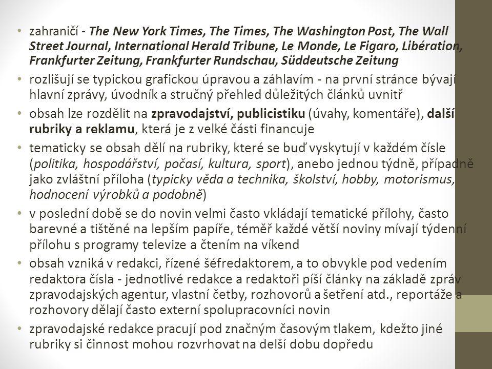 zahraničí - The New York Times, The Times, The Washington Post, The Wall Street Journal, International Herald Tribune, Le Monde, Le Figaro, Libération