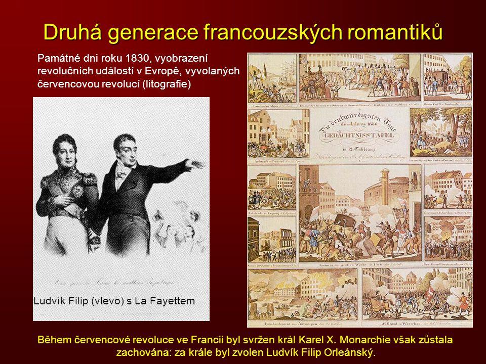 Druhá generace francouzských romantiků Ludvík Filip (vlevo) s La Fayettem Památné dni roku 1830, vyobrazení revolučních událostí v Evropě, vyvolaných
