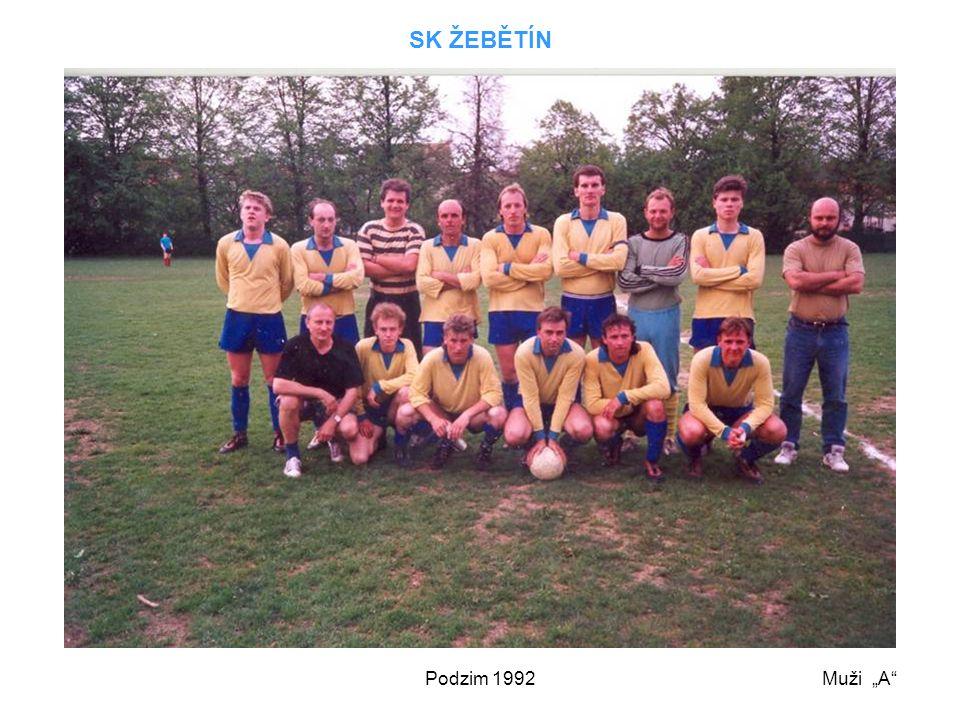 """Podzim 1992 SK ŽEBĚTÍN Muži """"A"""""""
