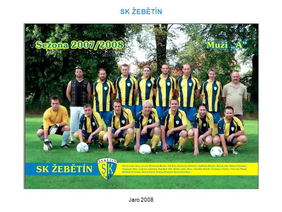 Jaro 2008 SK ŽEBĚTÍN