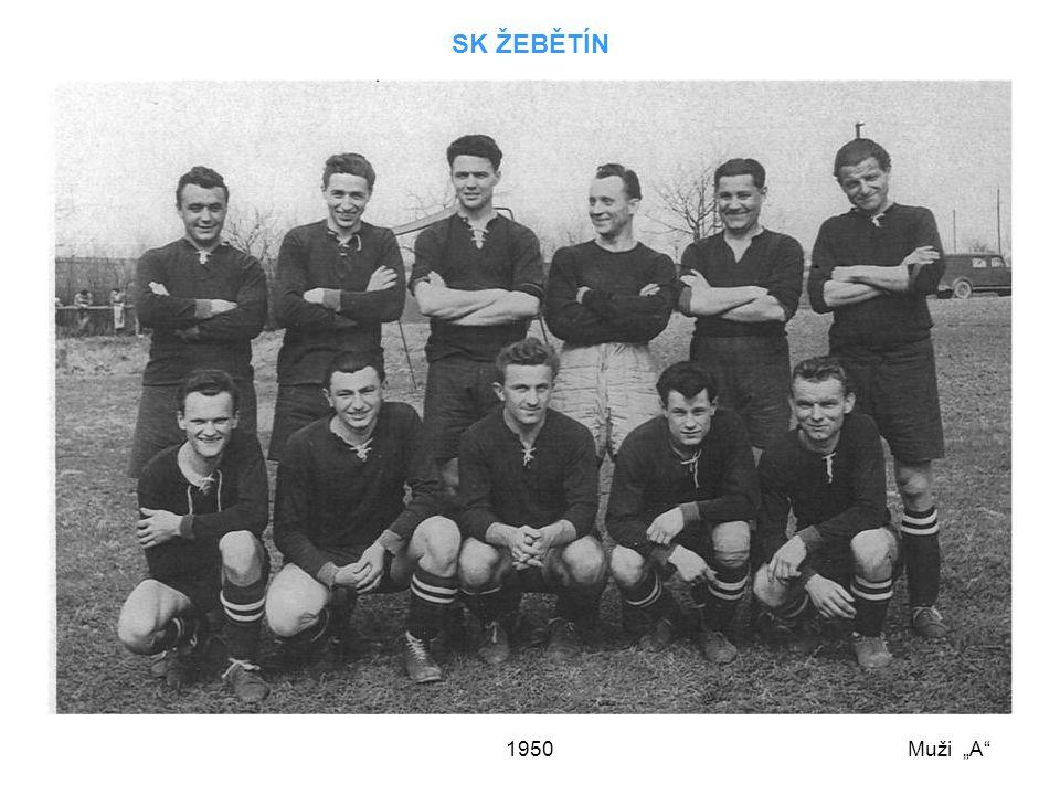 """1950 SK ŽEBĚTÍN Muži """"A"""""""