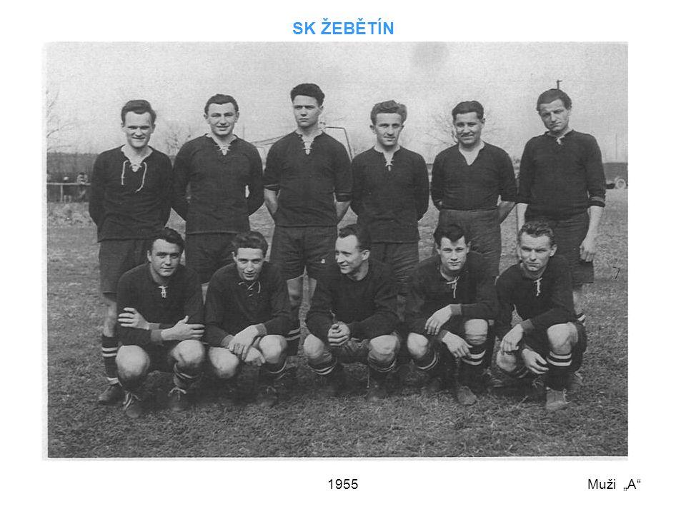 """1955 SK ŽEBĚTÍN Muži """"A"""""""