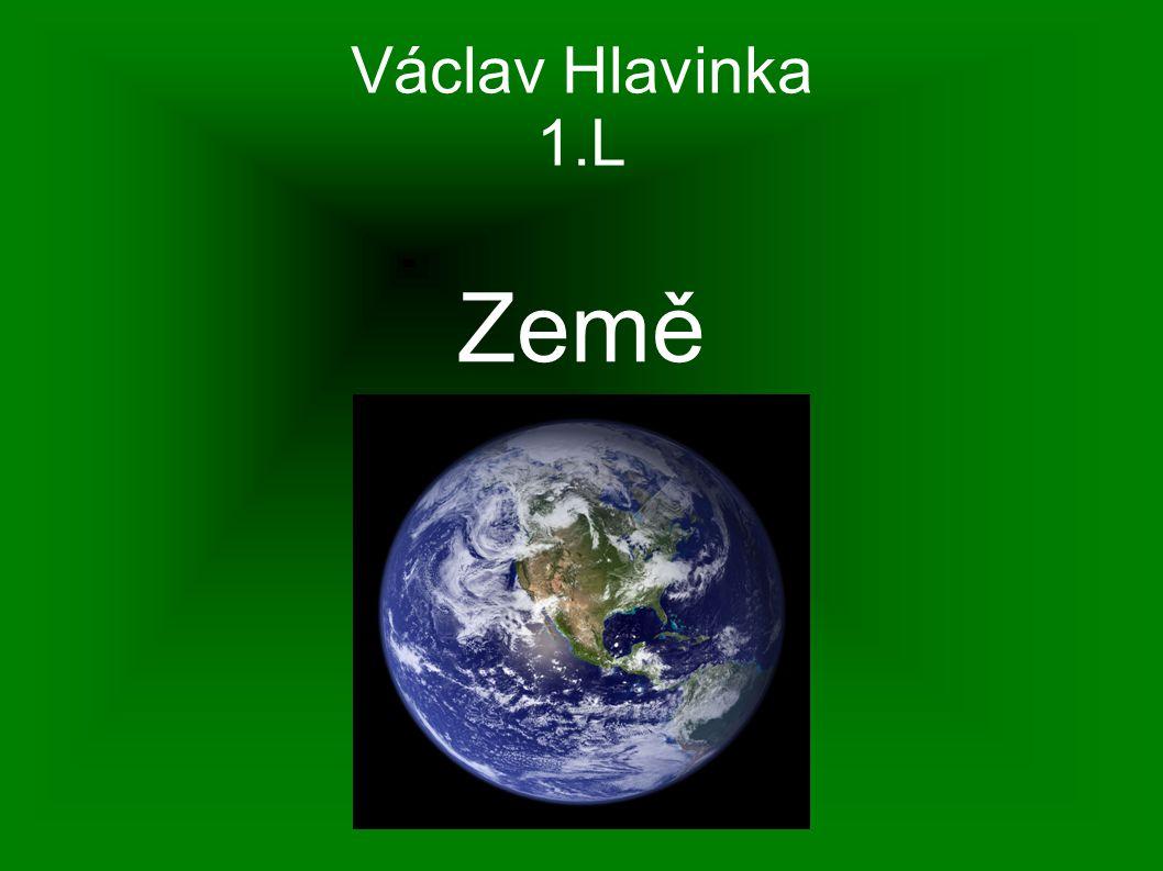 Václav Hlavinka 1.L Země