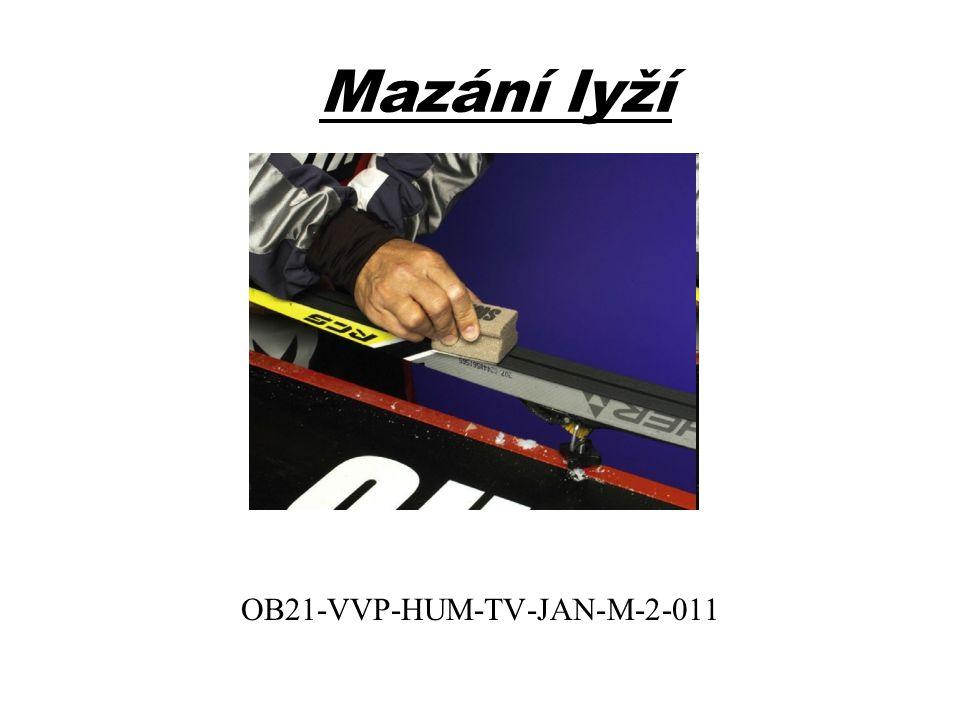 Mazání lyží OB21-VVP-HUM-TV-JAN-M-2-011