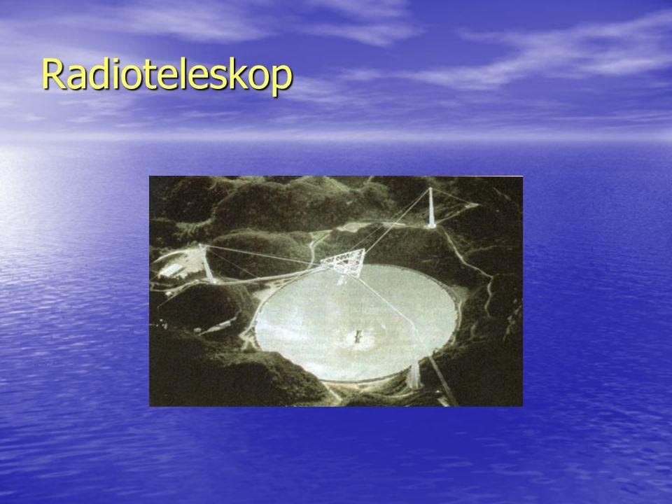 Radioteleskop Největší rádiový teleskop na světě se nachází v Arecibu (Puerto Rico).