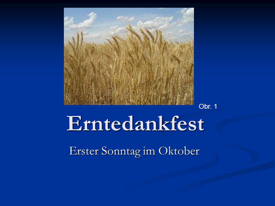 Erntedankfest Erster Sonntag im Oktober Obr. 1