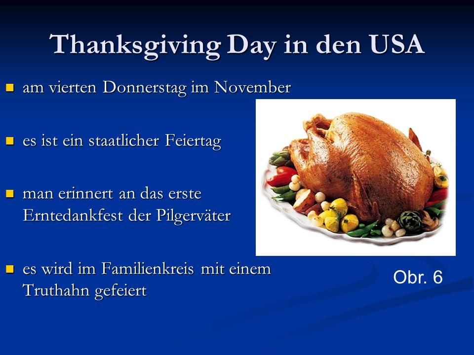Thanksgiving Day in den USA am vierten Donnerstag im November am vierten Donnerstag im November es ist ein staatlicher Feiertag es ist ein staatlicher