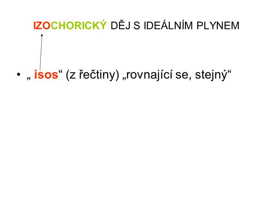 """"""" isos (z řečtiny) """"rovnající se, stejný"""
