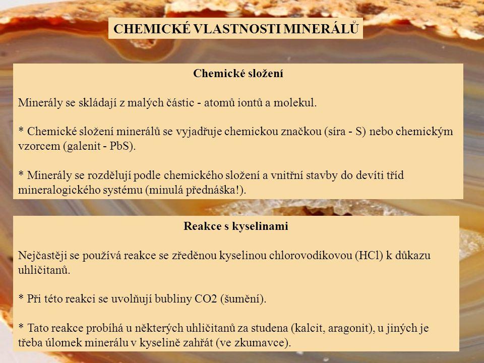 Chemické složení Minerály se skládají z malých částic - atomů iontů a molekul. * Chemické složení minerálů se vyjadřuje chemickou značkou (síra - S) n