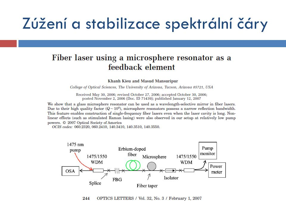 Zúžení a stabilizace spektrální čáry