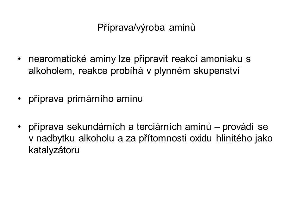 Příprava/výroba aminů nearomatické aminy lze připravit reakcí amoniaku s alkoholem, reakce probíhá v plynném skupenství příprava primárního aminu příp