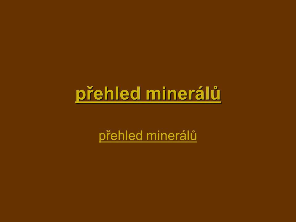 přehled minerálů přehled minerálů přehled minerálů