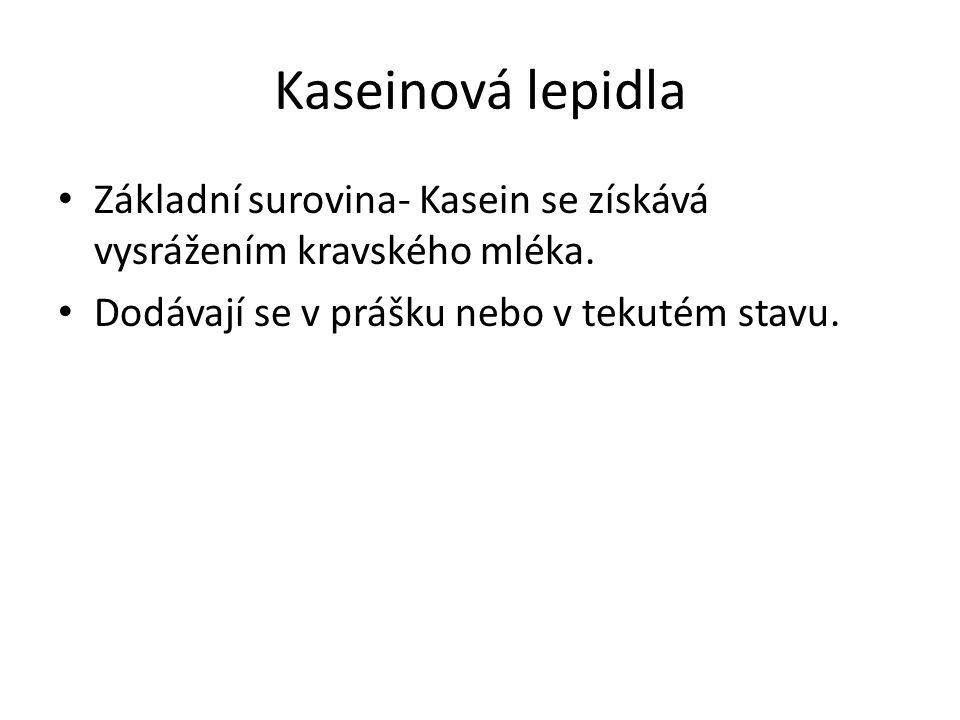 Kaseinová lepidla Základní surovina- Kasein se získává vysrážením kravského mléka.
