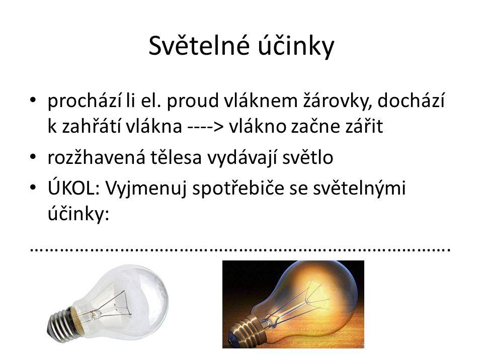 Chemické účinky Využívají se k pokovování předmětů = elektrolýza Př.