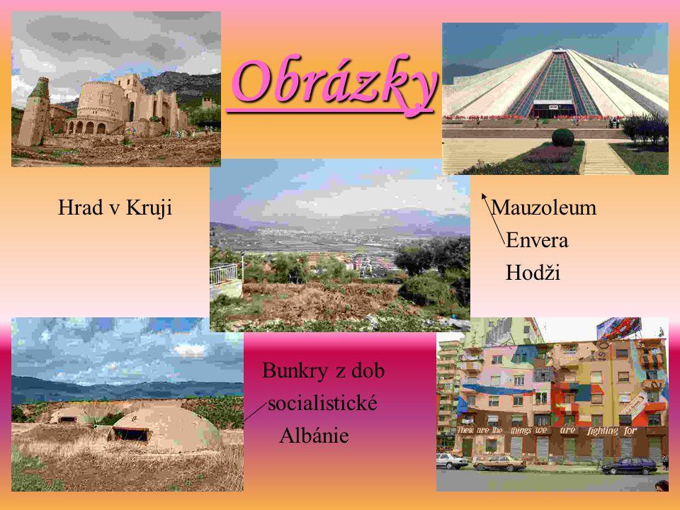 Obrázky Hrad v Kruji Mauzoleum Envera Hodži Bunkry z dob socialistické Albánie