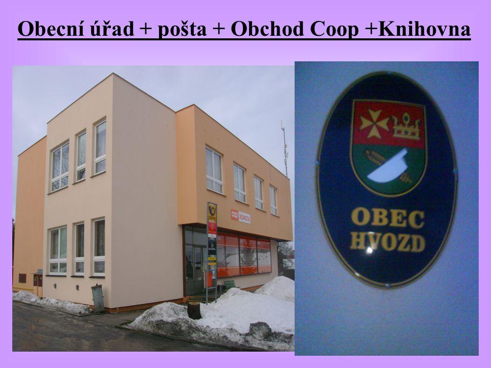 Obecní úřad + pošta + Obchod Coop +Knihovna