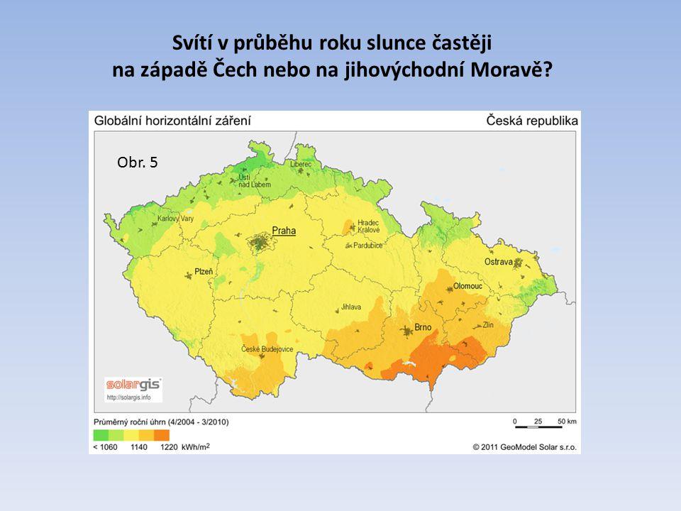 Svítí v průběhu roku slunce častěji na západě Čech nebo na jihovýchodní Moravě? Obr. 5