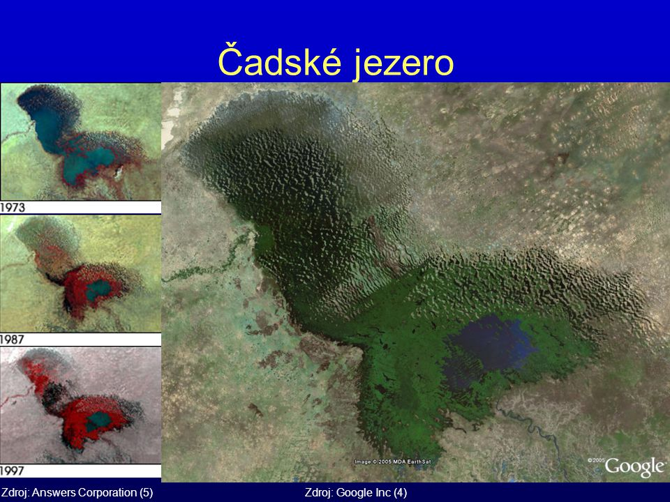 Čadské jezero Zdroj: Answers Corporation (5)Zdroj: Google Inc (4)