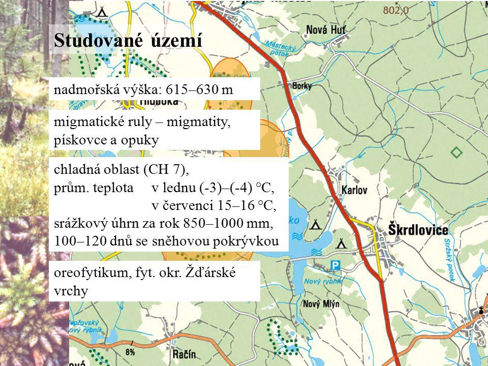 Studované území nadmořská výška: 615–630 m migmatické ruly – migmatity, pískovce a opuky chladná oblast (CH 7), prům.