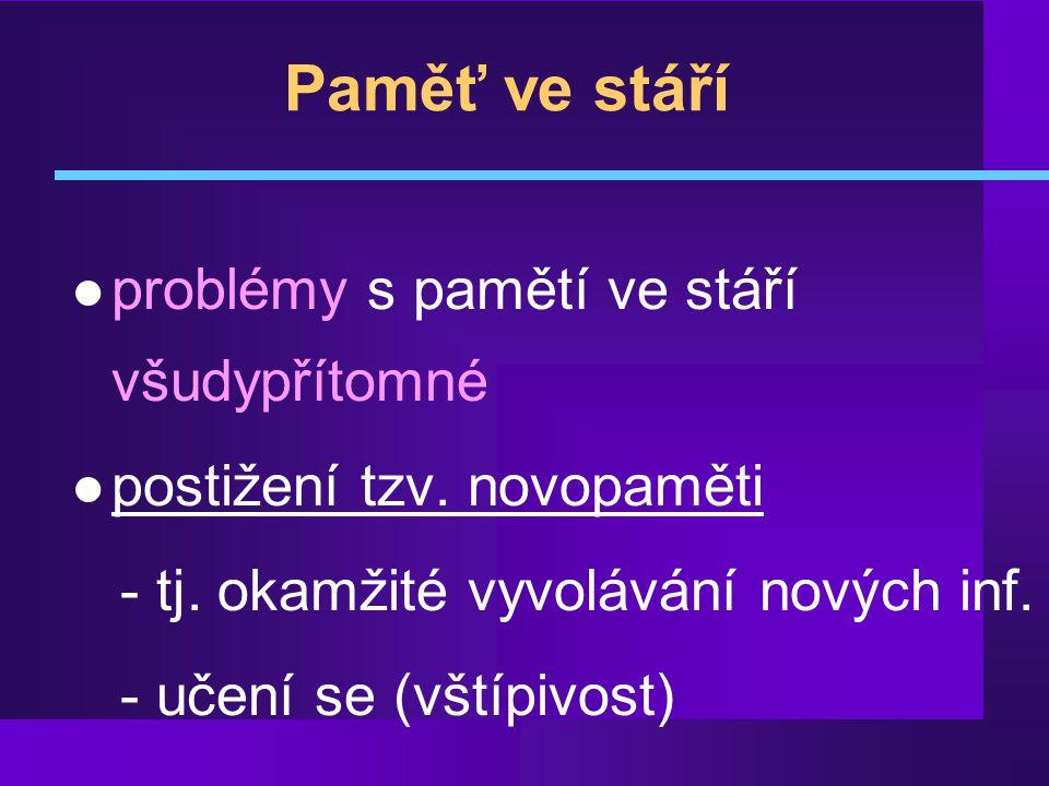 Stádia DAT II l Amnestická f.- poruchy paměti - cca4r.