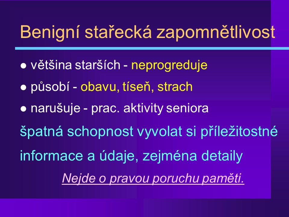 Hachinského ischemické skóre ¶ náhlý začátek2 body · deteriorace skokem1 bod ¸ somatické obtíže1 bod ¹ emoční labilita/inkontinence1 bod º anamn.