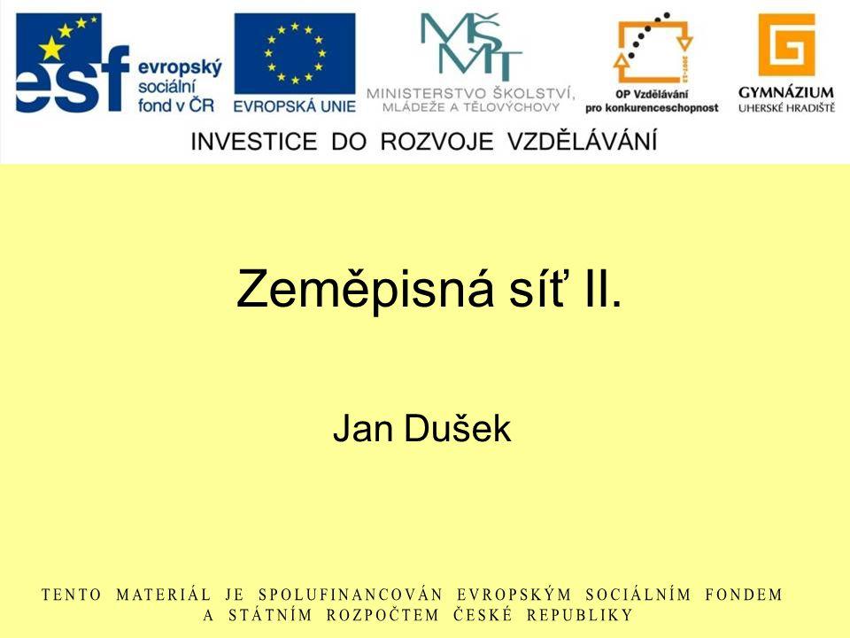 Zeměpisná síť II. Jan Dušek