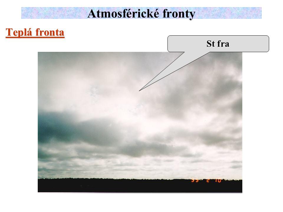 Teplá fronta Atmosférické fronty St fra