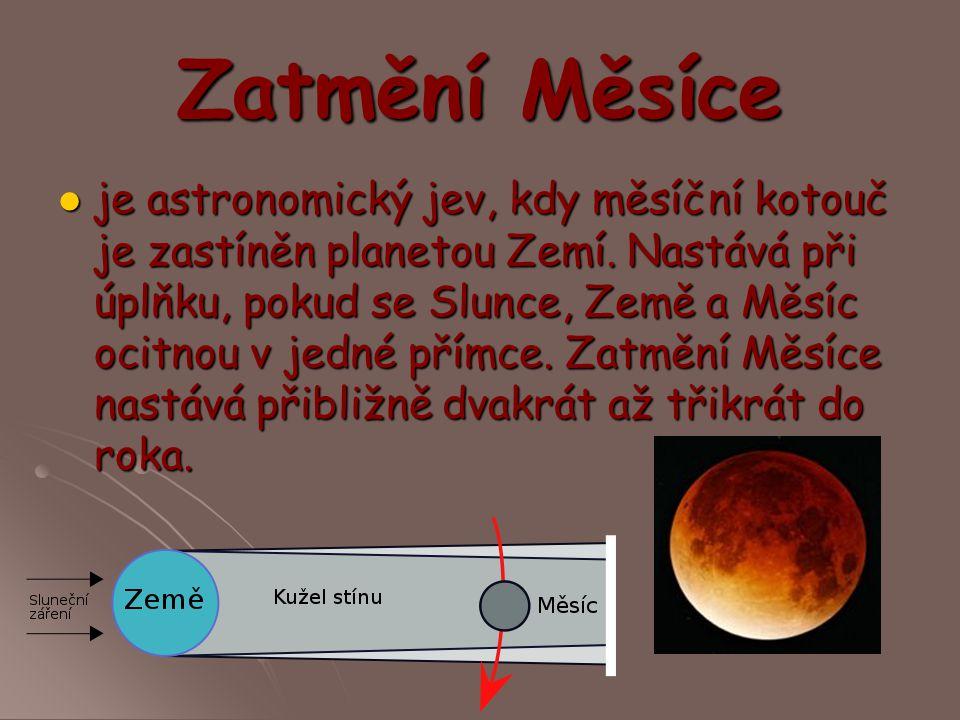 Zatmění Měsíce je astronomický jev, kdy měsíční kotouč je zastíněn planetou Zemí. Nastává při úplňku, pokud se Slunce, Země a Měsíc ocitnou v jedné př