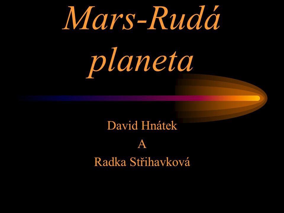 Mars-Rudá planeta David Hnátek A Radka Střihavková