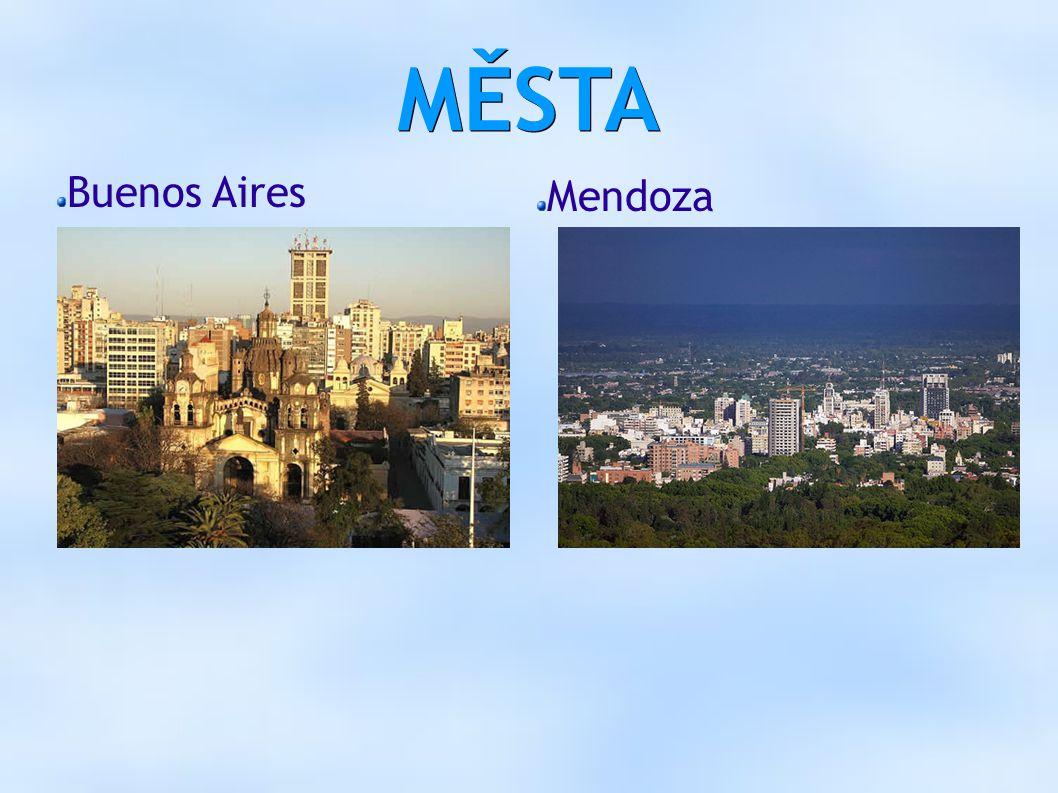 MĚSTA Buenos Aires Mendoza
