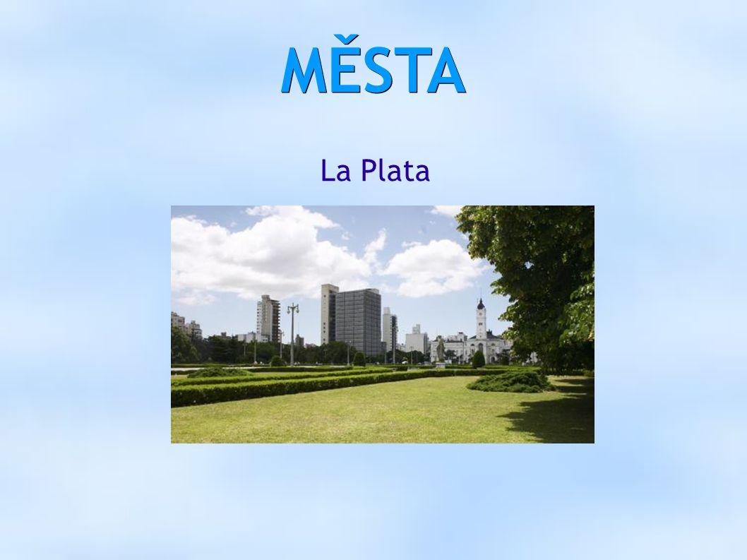 MĚSTA La Plata
