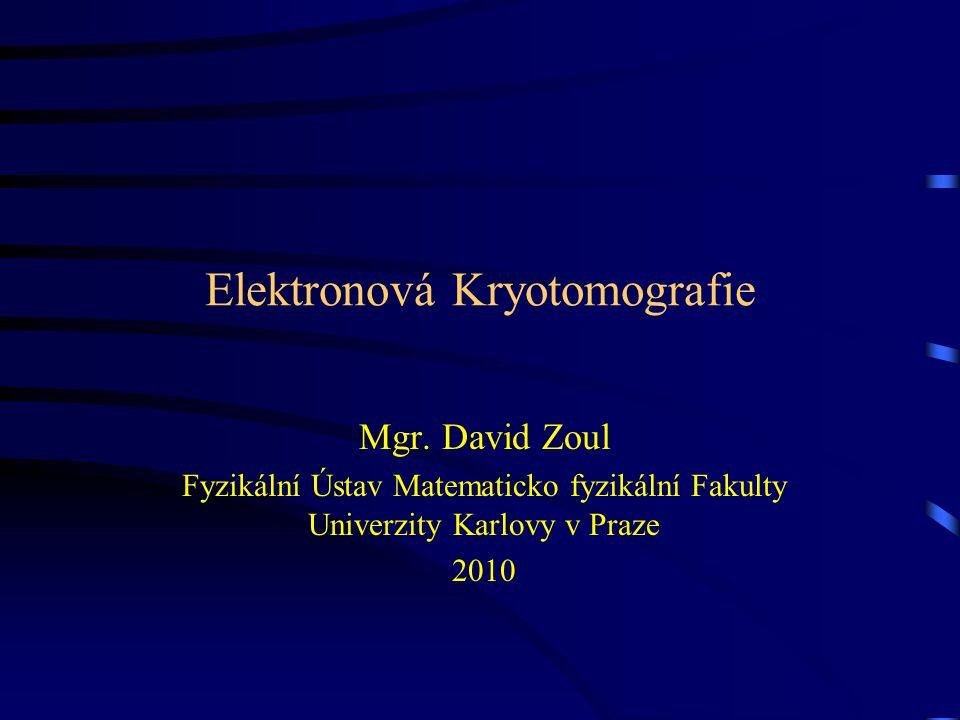 Elektronová Kryotomografie Mgr.